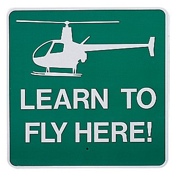Learn to Fly Here Sign